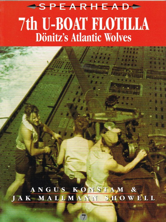Image for SPEARHEAD 7: 7TH U-BOAT FLOTILLA: DONITZ'S ATLANTIC WOLVES
