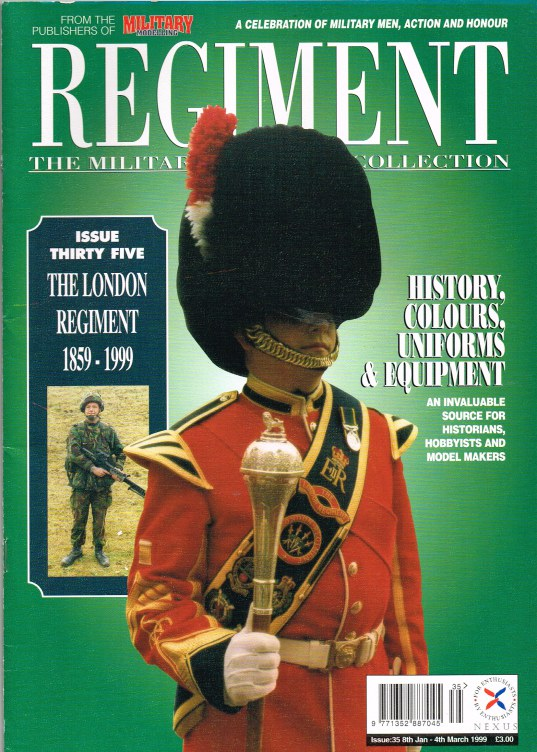 Image for REGIMENT: ISSUE THIRTY FIVE - THE LONDON REGIMENT 1859-1999