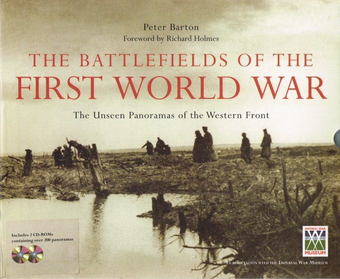 Image for THE BATTLEFIELDS OF THE FIRST WORLD WAR: THE UNSEEN PANORAMAS OF THE WESTERN FRONT
