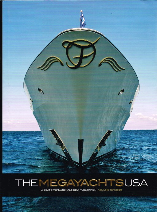 Image for THE MEGAYACHTS USA: VOLUME TEN 2009
