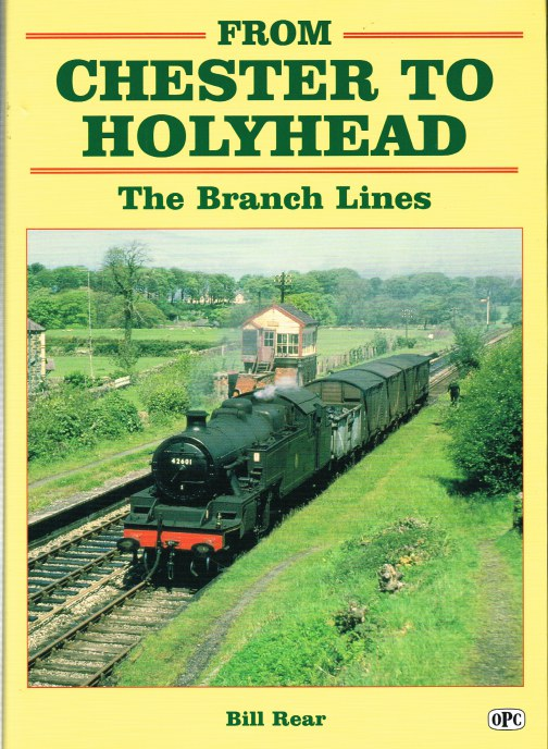 Image for FROM CHESTER TO HOLYHEAD: THE BRANCH LINES