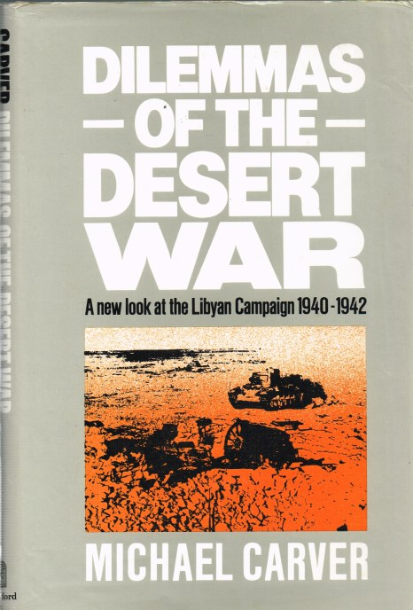 Image for DILEMMAS OF THE DESERT WAR: THE LIBYAN CAMPAIGN 1940-1942