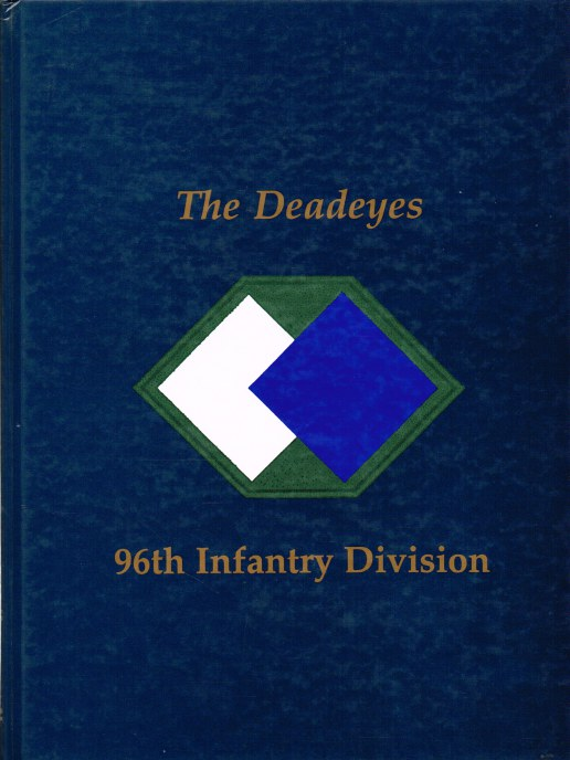 Image for THE DEADEYES: 96TH INFANTRY DIVISION