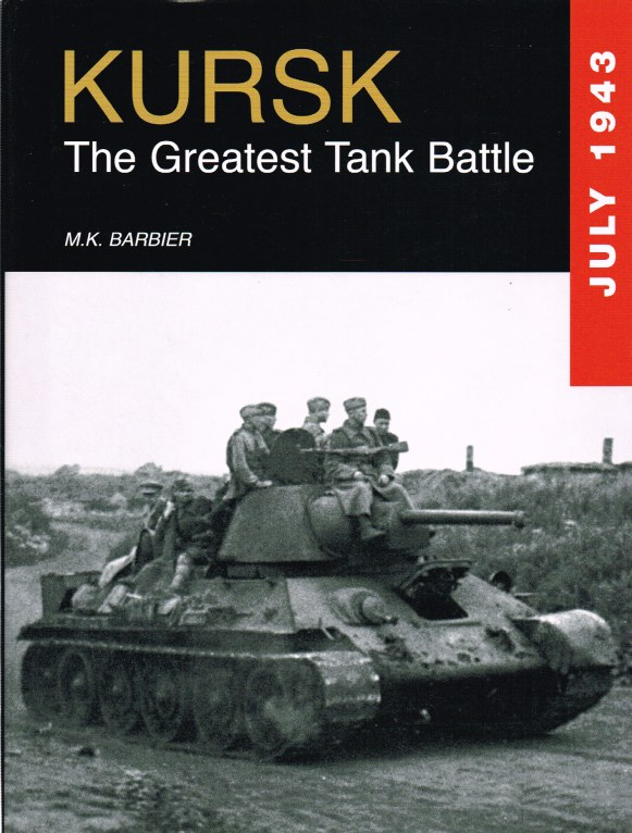 Image for KURSK: THE GREATEST TANK BATTLE, JULY 1943