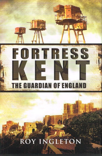 Image for FORTRESS KENT: THE GUARDIAN OF ENGLAND