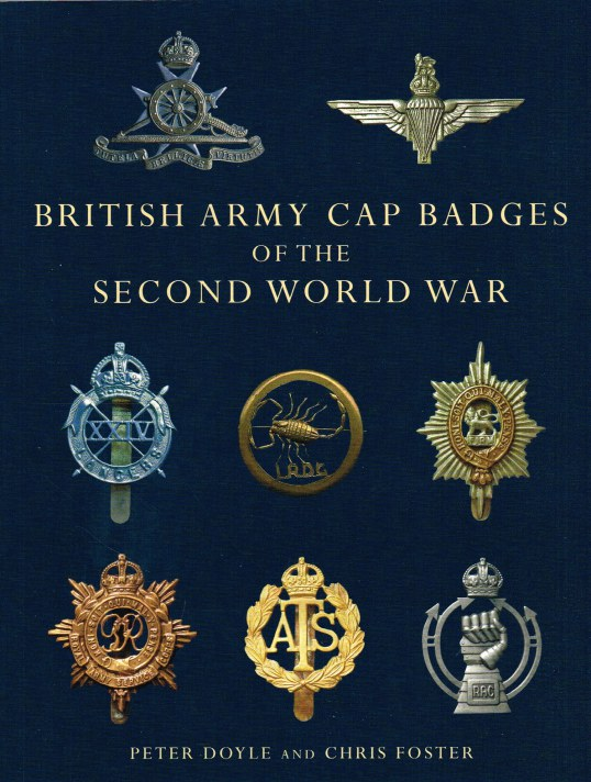 Image for BRITISH ARMY CAP BADGES OF THE SECOND WORLD WAR