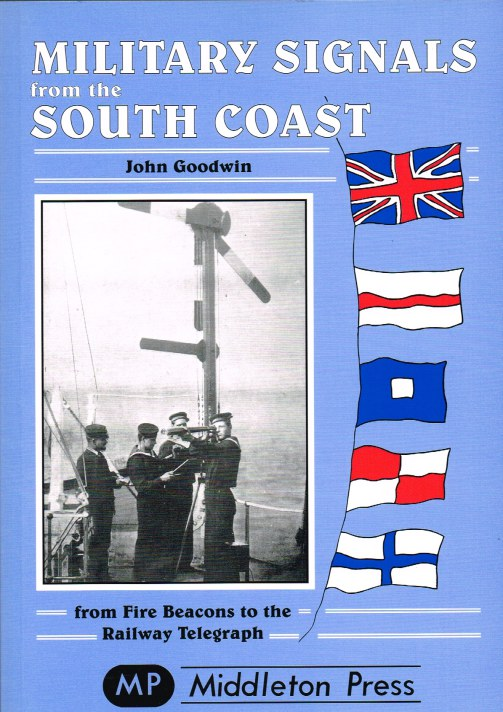Image for MILITARY SIGNALS FROM THE SOUTH COAST: FROM FIRE BEACONS TO THE RAILWAY TELEGRAPH