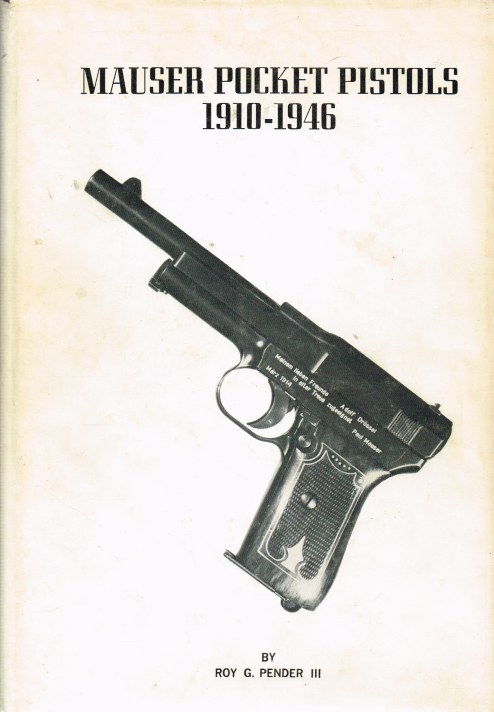 Image for MAUSER POCKET PISTOLS 1910-1946