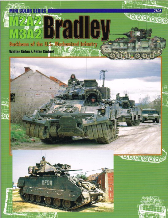 Image for M2A2 / M3A2 BRADLEY : BACKBONE OF THE US MECHANIZED INFANTRY