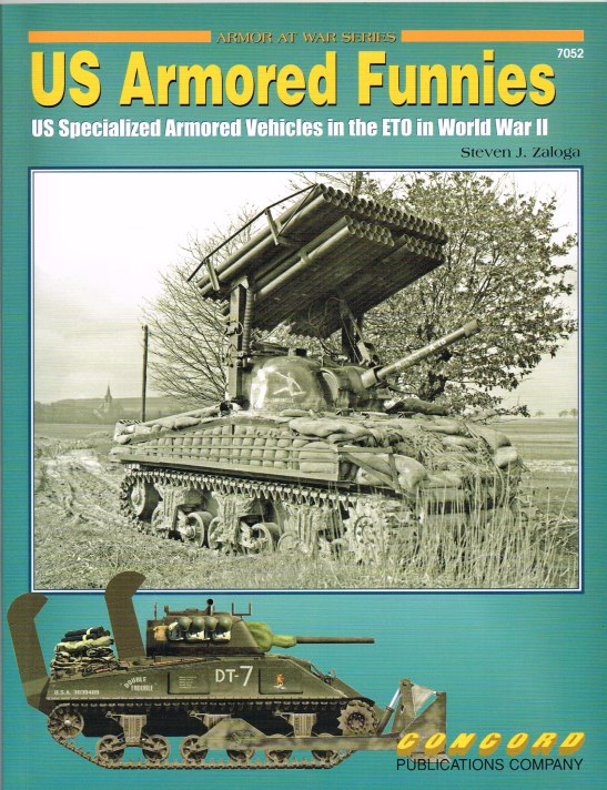 Image for US ARMORED FUNNIES: US SPECIALIZED ARMORED VEHICLES IN THE ETO IN WORLD WAR II