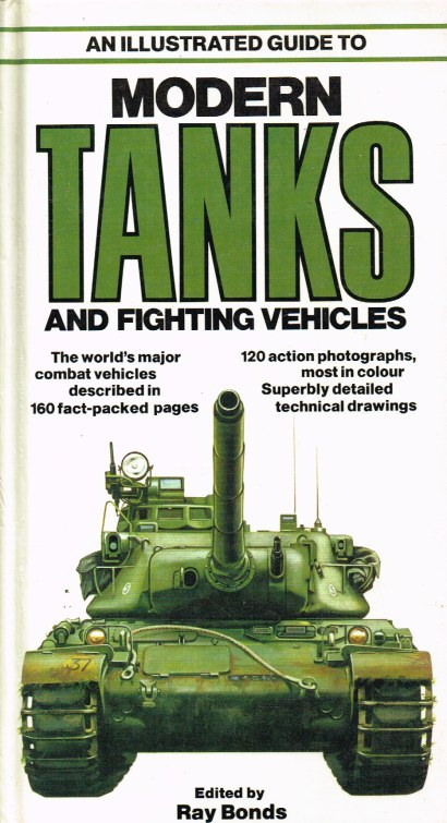 Image for AN ILLUSTRATED GUIDE TO MODERN TANKS AND FIGHTING VEHICLES