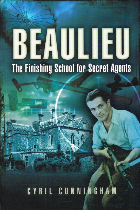 Image for BEAULIEU : THE FINISHING SCHOOL FOR SECRET AGENTS 1941-1945