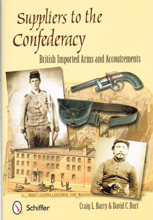 Image for SUPPLIERS TO THE CONFEDERACY: BRITISH IMPORTED ARMS AND ACCOUTREMENTS