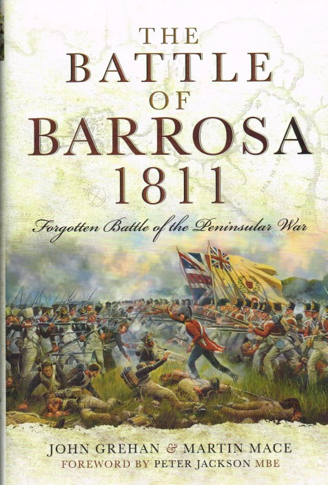 Image for THE BATTLE OF BARROSA 1811 : FORGOTTEN BATTLE OF THE PENINSULAR WAR