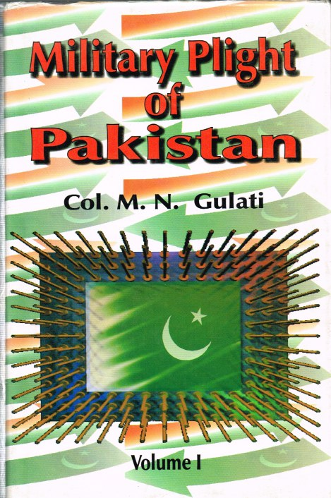 Image for MILITARY PLIGHT OF PAKISTAN: INDO-PAK WAR 1947-48: VOLUME 1