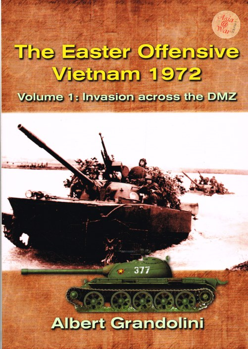 Image for THE EASTER OFFENSIVE VIETNAM 1972 VOLUME 1: INVASION ACROSS THE DMZ