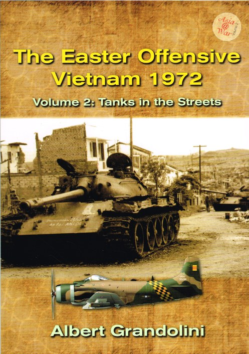 Image for THE EASTER OFFENSIVE VIETNAM 1972 VOLUME 2: TANKS IN THE STREETS