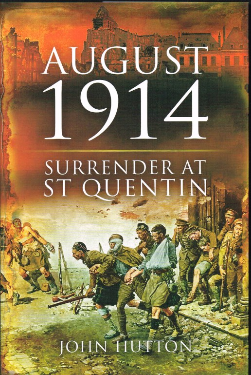 Image for AUGUST 1914: SURRENDER AT ST QUENTIN