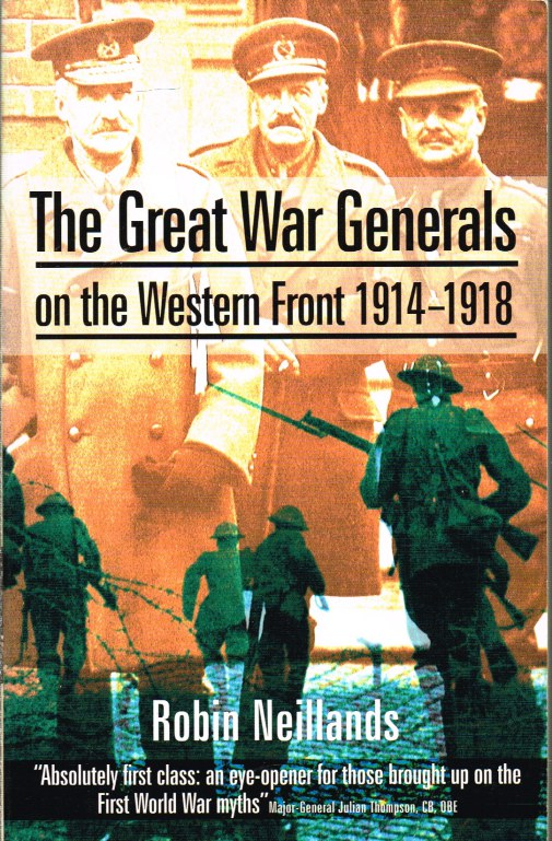 Image for THE GREAT WAR GENERALS ON THE WESTERN FRONT 1914-18