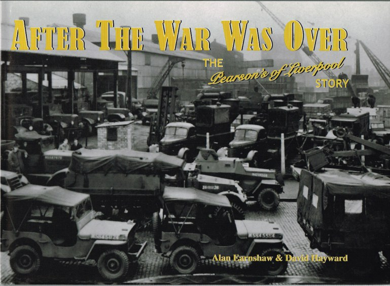 Image for AFTER THE WAR WAS OVER: THE PEARSON'S OF LIVERPOOL STORY (SIGNED & NUMBERED EDITION)