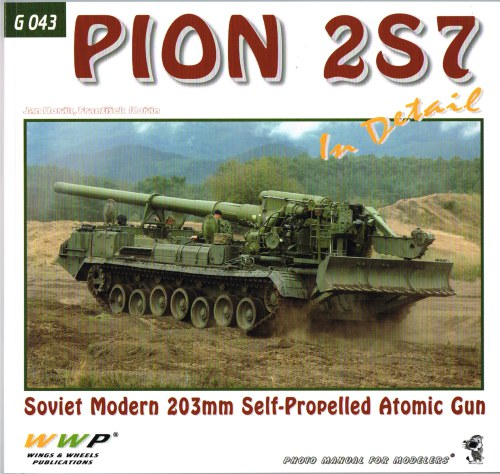 Image for PION 2S7 IN DETAIL: SOVIET MODERN 203MM SELF-PROPELLED ATOMIC GUN