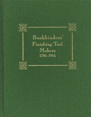 Image for BOOKBINDER'S FINISHING TOOL MAKERS 1780-1965