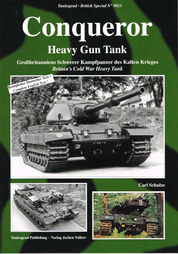 Image for CONQUEROR HEAVY GUN TANK: BRITAIN'S COLD WAR HEAVY TANK