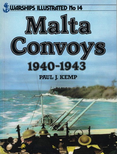 Image for WARSHIPS ILLUSTRATED NO.14: MALTA CONVOYS 1940-1943