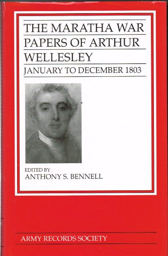 Image for THE MARATHA WAR PAPERS OF ARTHUR WELLESLEY: JANUARY TO DECEMBER 1803