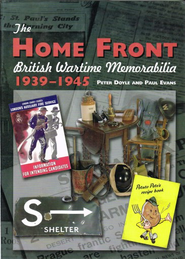 Image for THE HOME FRONT: BRITISH WARTIME MEMORABILIA 1939-1945 (SIGNED COPY)