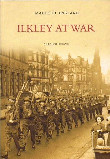 Image for IMAGES OF ENGLAND: ILKLEY AT WAR
