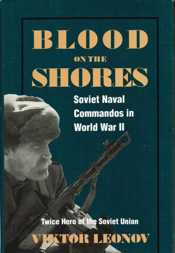 Image for BLOOD ON THE SHORES: SOVIET NAVAL COMMANDOS IN WORLD WAR II