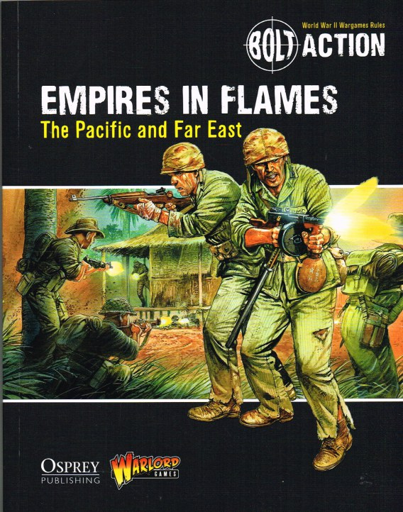 Image for BOLT ACTION: EMPIRES IN FLAMES - THE PACIFIC AND FAR EAST