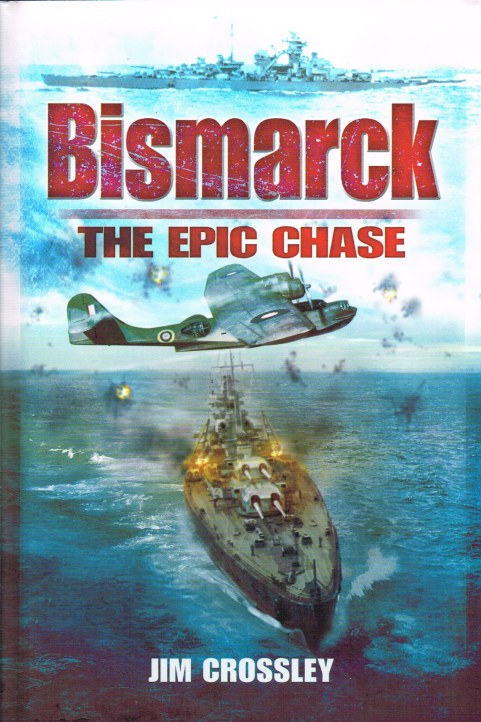 Image for BISMARCK: THE EPIC SEA CHASE