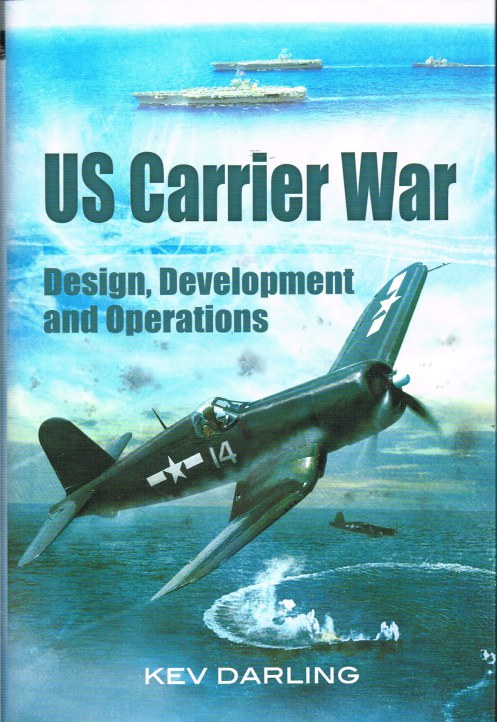 Image for US CARRIER WAR : DESIGN, DEVELOPMENT AND OPERATIONS