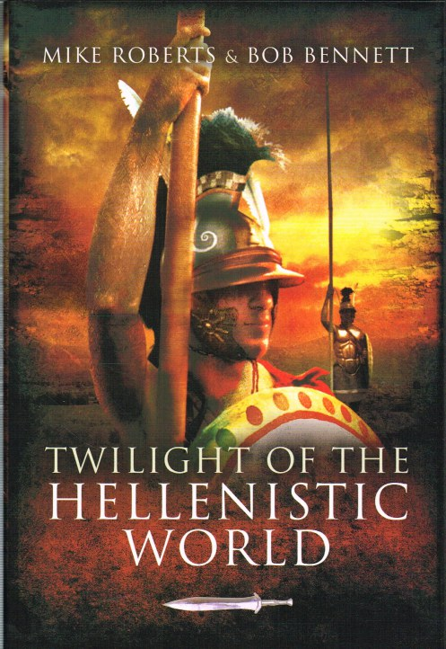 Image for TWILIGHT OF THE HELLENISTIC WORLD