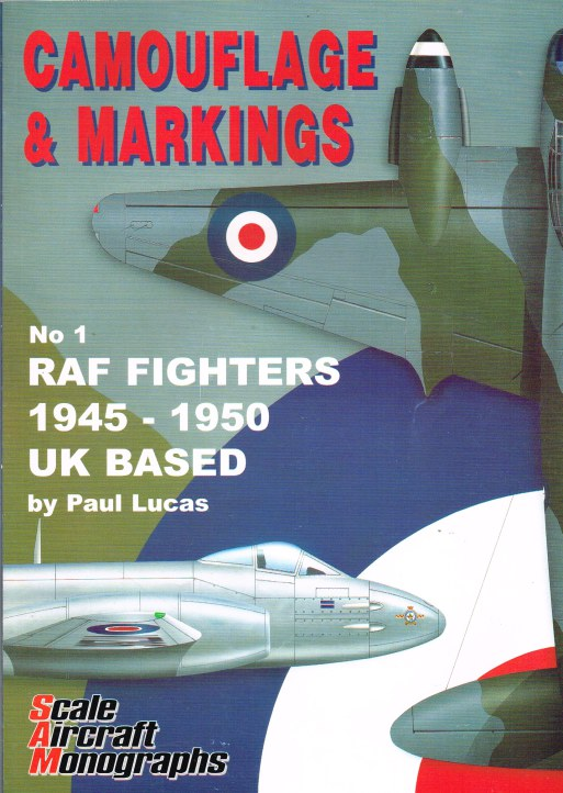 Image for CAMOUFLAGE & MARKINGS NO.1: RAF FIGHTERS 1945-1950 UK BASED