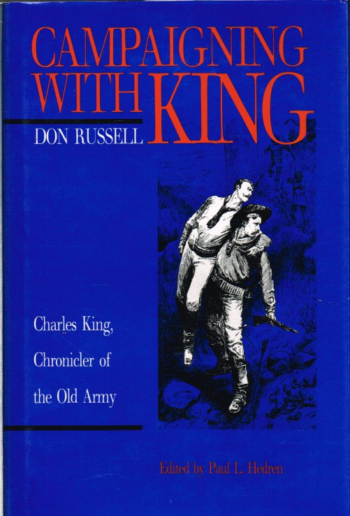 Image for CAMPAIGNING WITH KING : CHARLES KING, CHRONICLER OF THE OLD ARMY