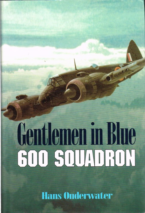 Image for GENTLEMEN IN BLUE : THE HISTORY OF NO. 600 (CITY OF LONDON) SQUADRON