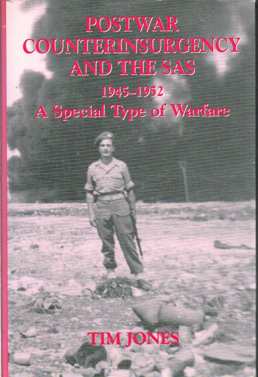 Image for POSTWAR COUNTERINSURGENCY AND THE SAS 1945-1952 : A SPECIAL TYPE OF WARFARE
