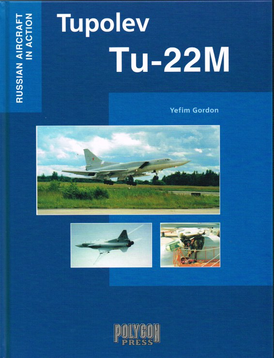 Image for RUSSIAN AIRCRAFT IN ACTION: TUPOLEV TU-22M