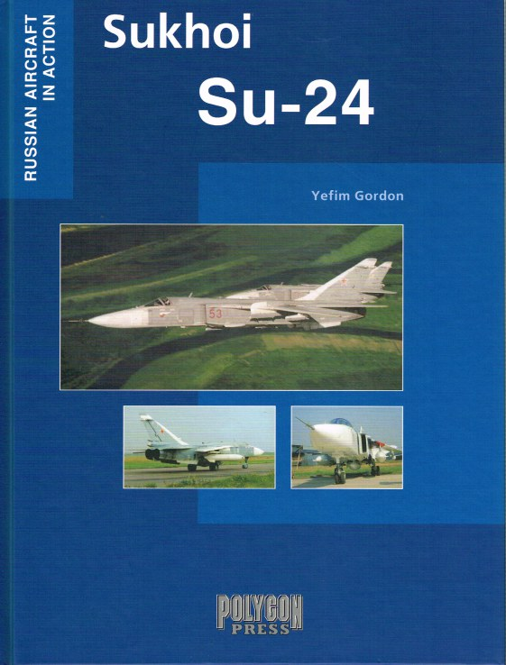 Image for RUSSIAN AIRCRAFT IN ACTION : SUKHOI SU-24