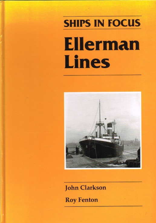 Image for SHIPS IN FOCUS: ELLERMAN LINES