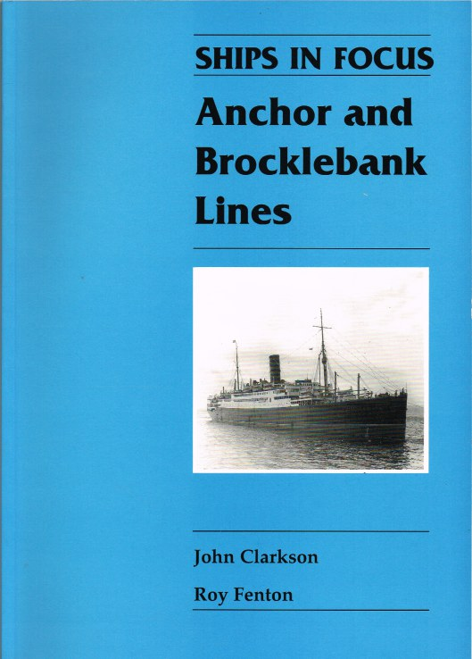 Image for SHIPS IN FOCUS: ANCHOR AND BROCKLEBANK LINES