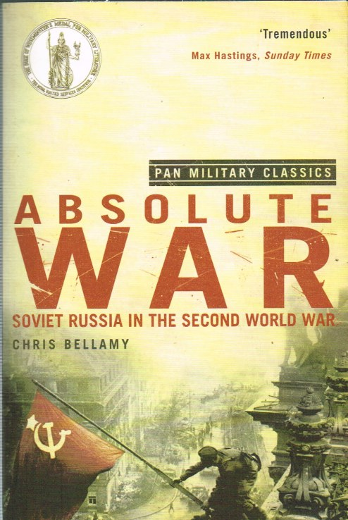 Image for ABSOLUTE WAR: SOVIET RUSSIA IN THE SECOND WORLD WAR