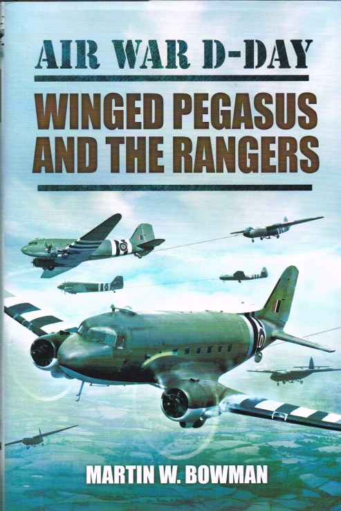 Image for AIR WAR D-DAY VOLUME 3 : WINGED PEGASUS AND THE RANGERS