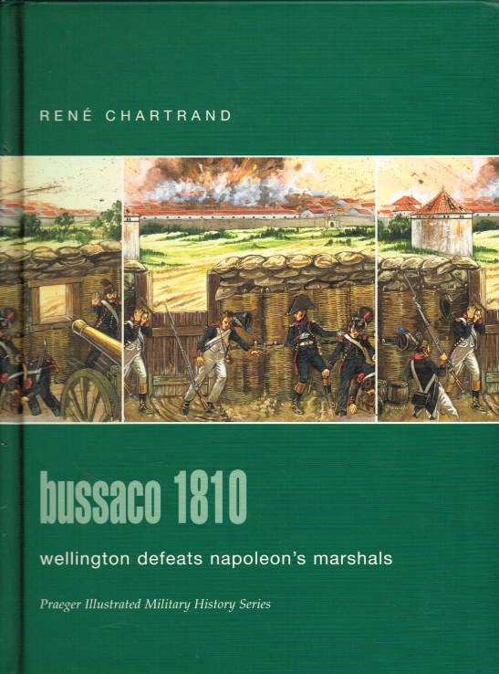 Image for BUSSACO 1810: WELLINGTON DEFEATS NAPOLEON'S MARSHALS
