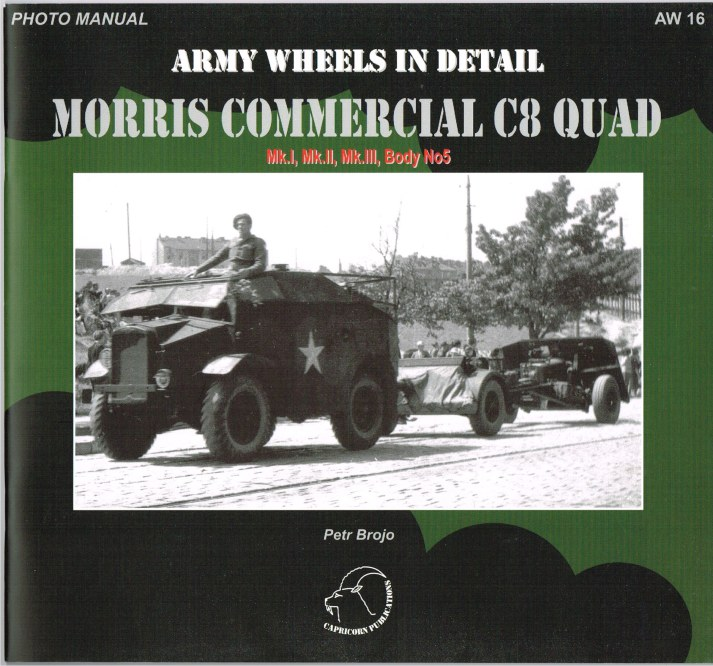 Image for ARMY WHEELS IN DETAIL: MORRIS COMMERCIAL C8 QUAD