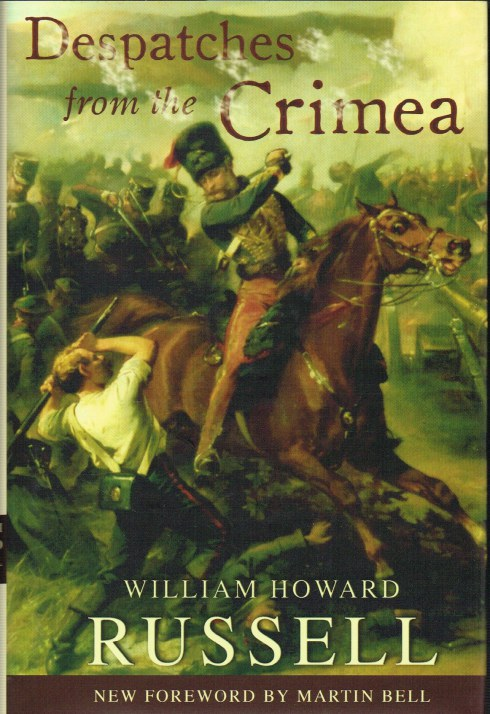 Image for DESPATCHES FROM THE CRIMEA : WILLIAM HOWARD RUSSELL
