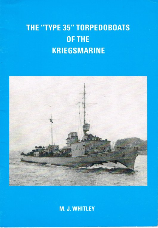 Image for THE 'TYPE 35' TORPEDOBOATS OF THE KRIEGSMARINE